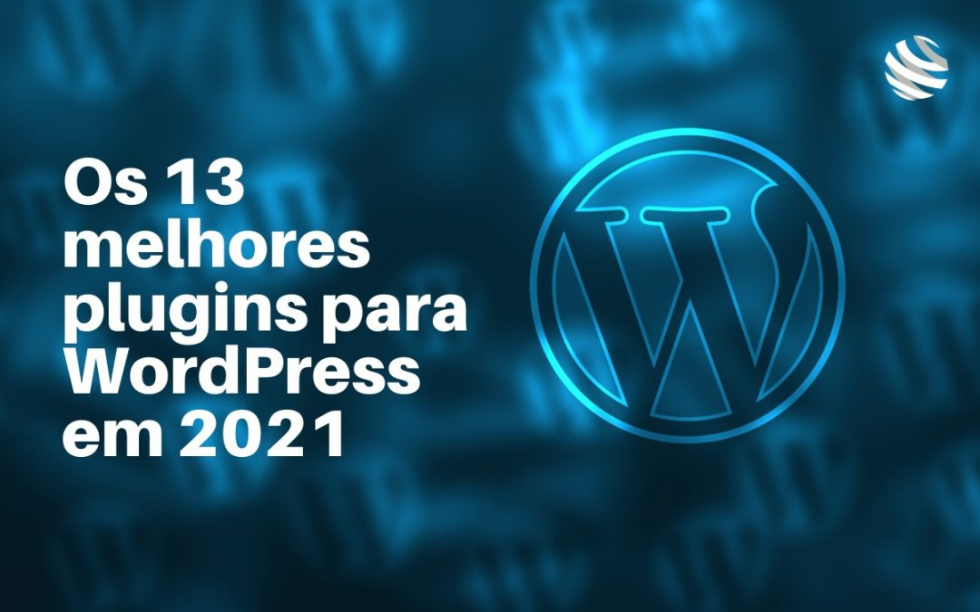Plugins para Wordpress em 2021
