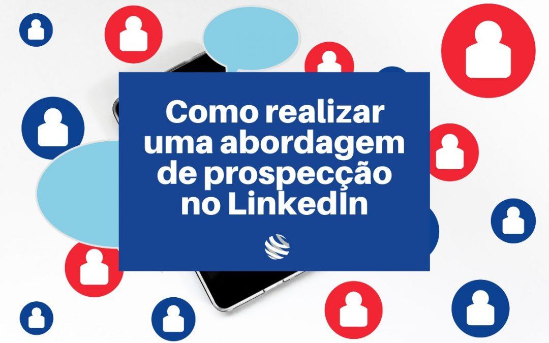 Como realizar uma abordagem de prospecção no LinkedIn