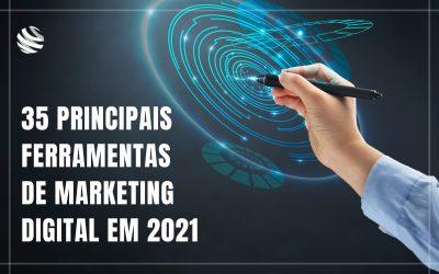 35 Principais ferramentas de marketing digital em 2021